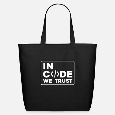 In Code We Trust In Code We Trust - Eco-Friendly Tote Bag