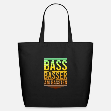Bass Bass Basses The Best For Bass Players - Eco-Friendly Tote Bag