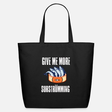 Give me More Surströmming Viking Sweden Design - Eco-Friendly Tote Bag