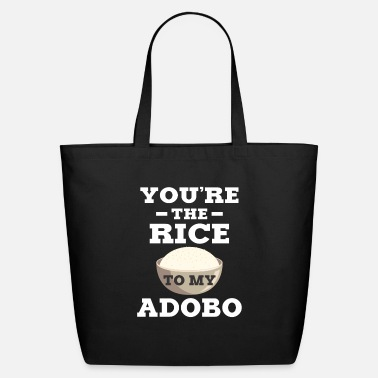 Filipino You're The Rice To My Adobo Pinoy Food - Eco-Friendly Tote Bag