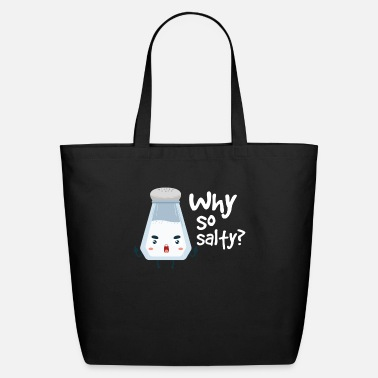 Cheeesed Off Why So Salty? Funny Salt Shaker Salty Attitude - Eco-Friendly Tote Bag