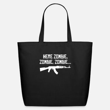Zombie Here Zombie Zombie Zombie - Zombie Hunter - Eco-Friendly Tote Bag