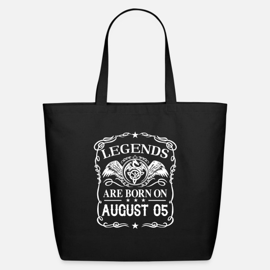 Born Bags & Backpacks - Legends are born on August 05 - Eco-Friendly Tote Bag black