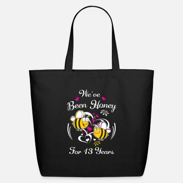 Wedding Year Anniversary Presents We've Been Honey For 13 Years Wedding Anniversary - Eco-Friendly Tote Bag