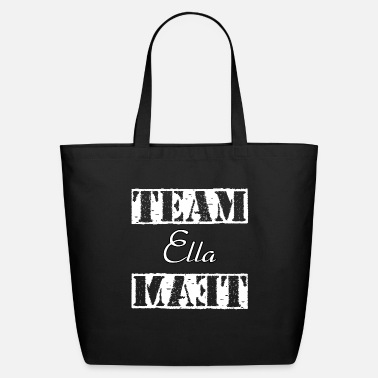 Ella Team Ella - Eco-Friendly Tote Bag