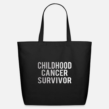 Childhood Childhood :Childhood Cancer Survivor - Eco-Friendly Tote Bag