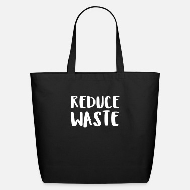 Reduce Reduce Waste - Eco-Friendly Tote Bag