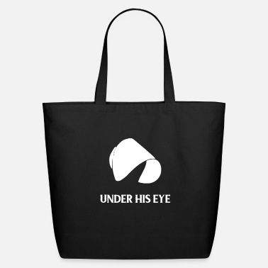 Series The Handmaid's Tale Under His Eye - Eco-Friendly Tote Bag