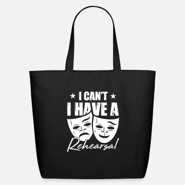 Movie I Can´t I Have Rehearsal Theater Gift For Actors - Eco-Friendly Tote Bag