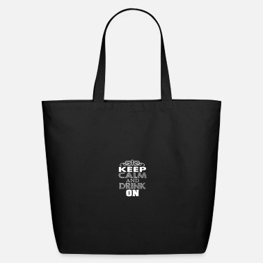 Love keep clam and drink on - Eco-Friendly Tote Bag