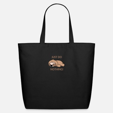 just do nothing! - Eco-Friendly Tote Bag
