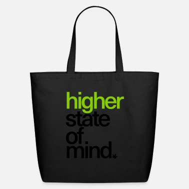 Higher State Of Higher State of Mind. - Eco-Friendly Tote Bag