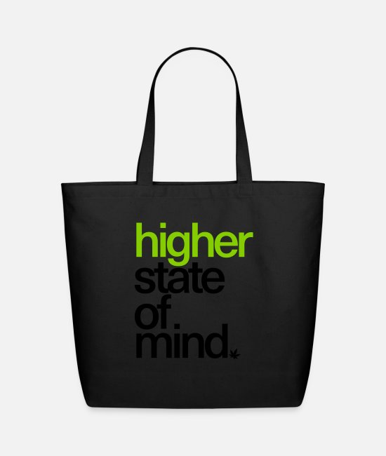 High Bags & Backpacks - Higher State of Mind. - Eco-Friendly Tote Bag black