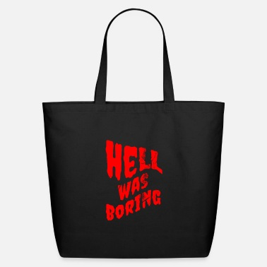 Gothic Hell Was Boring Soft Grunge Aesthetic Eboy Egirl - Eco-Friendly Tote Bag