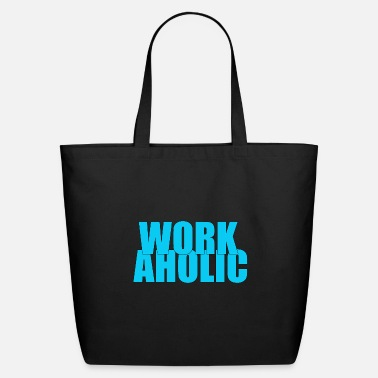 Workaholic WORKAHOLIC - Eco-Friendly Tote Bag