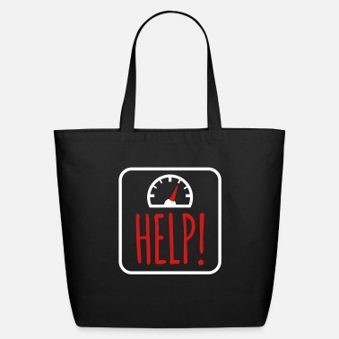 Overweight overweight help me - Eco-Friendly Tote Bag