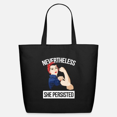 She Persisted Nevertheless - Eco-Friendly Tote Bag