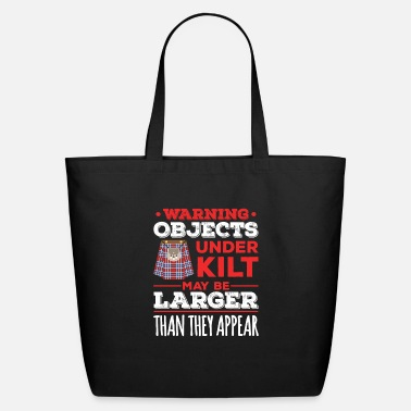 Scottish Objects Under Kilt May Be Larger Than They Appear - Eco-Friendly Tote Bag