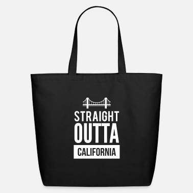 Straight Outta Dallas Awesome Straight Outta California T-Shirt - Eco-Friendly Tote Bag
