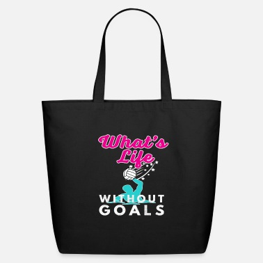 Quote Funny Girls Waterpolo Gift Whats Life Without Goals Water Polo - Eco-Friendly Tote Bag