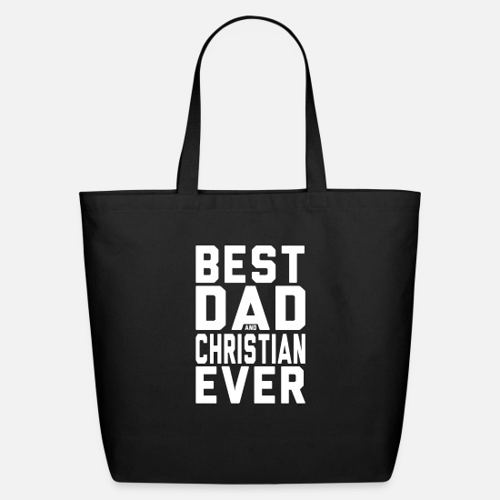 Christianity Bags & Backpacks - Best Dad And Christian Ever TSHIRT FOR CHRISTIANS - Eco-Friendly Tote Bag black