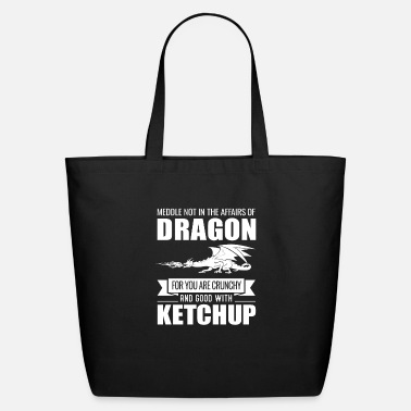 Dragons Lair Funny Meddle Not In The Affairs Of Dragons - Eco-Friendly Tote Bag