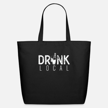 Local Drink Local - Eco-Friendly Tote Bag