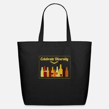 Celebrate Celebrate Diversity Craft Beer Drinking - Eco-Friendly Tote Bag
