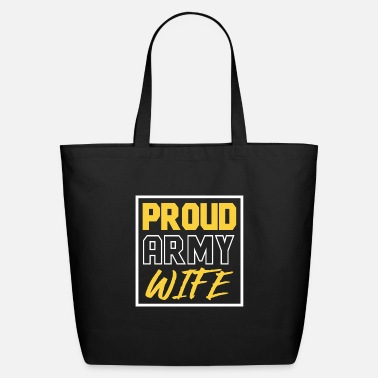 Army Veterans Day - Proud Army Wife - Eco-Friendly Tote Bag