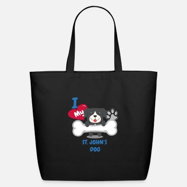 St Johns ST JOHNS DOG - I Love My ST JOHNS DOG Gift - Eco-Friendly Tote Bag