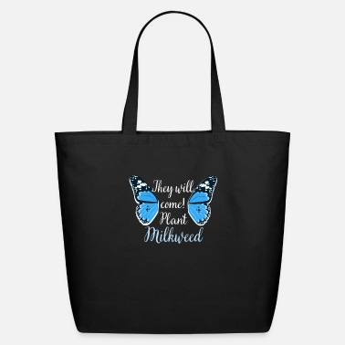 Plants Monarch Butterfly They Plant Milkweed - Eco-Friendly Tote Bag
