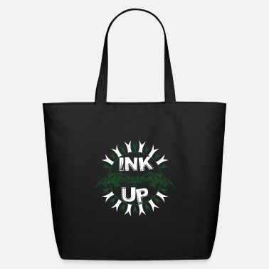 Ink Up ink up tattoo gift - Eco-Friendly Tote Bag