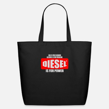 Diesel Power Diesel is for Power - Eco-Friendly Tote Bag