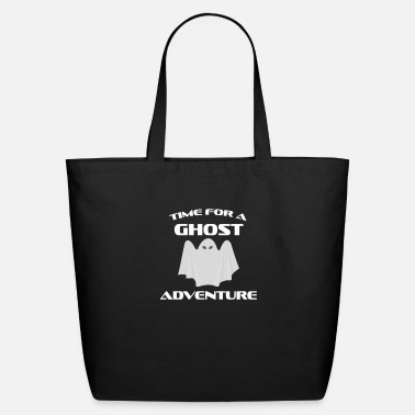 Ghost Scary Time For A Ghost Adventure myth T-Shirt gift - Eco-Friendly Tote Bag