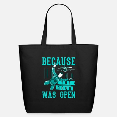 Open Funny Skydiving... Why? Because The Door Was Open - Eco-Friendly Tote Bag