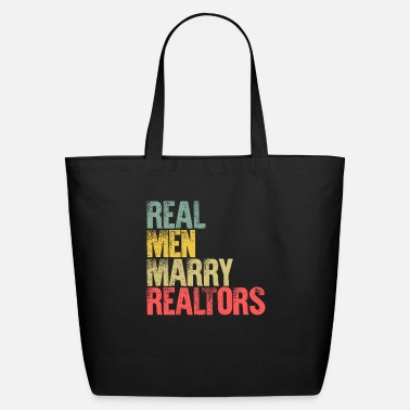 Marriage Funny Marriage Shirt Real Men Marry Realtors - Eco-Friendly Tote Bag