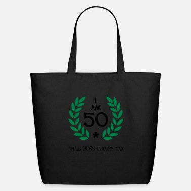 Birthday 60 - 50 plus tax - Eco-Friendly Tote Bag