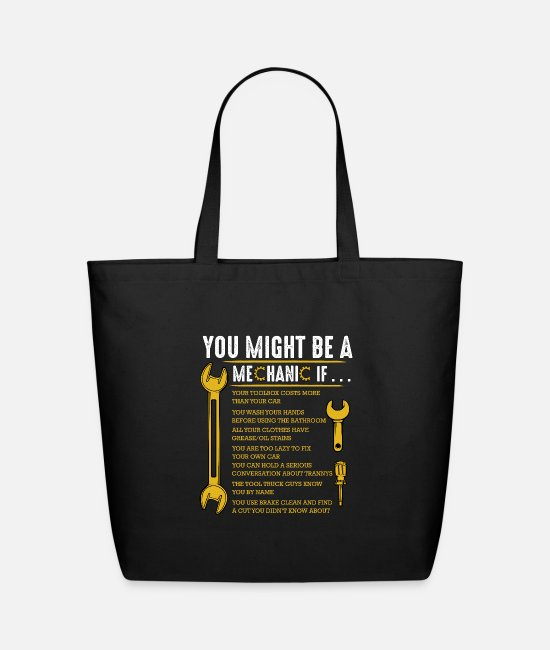 Auto Bags & Backpacks - You Might Be A Mechanic If Funny Sarcastic Humor - Eco-Friendly Tote Bag black