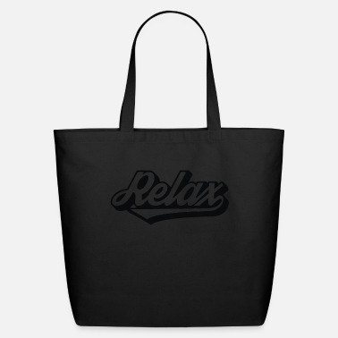 Relax Relax - Eco-Friendly Tote Bag