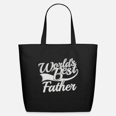 World s Best Father - Eco-Friendly Tote Bag