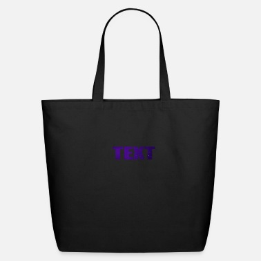 Text TEXT - Eco-Friendly Tote Bag