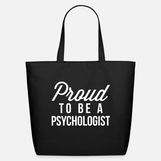 Career Bags & Backpacks - Proud to be a Psychologist - Eco-Friendly Tote Bag black