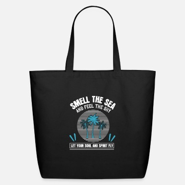 Spirit Smell the Sea - Eco-Friendly Tote Bag