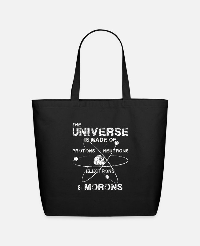 Friend Bags & Backpacks - The Universe is Made of Protons, Neutrons, Electro - Eco-Friendly Tote Bag black