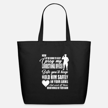 Correctional Officer Do It Correctional Officer - now i lay me down to sleep - Eco-Friendly Tote Bag