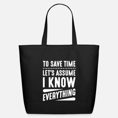 Genius I Know Everything - Eco-Friendly Tote Bag