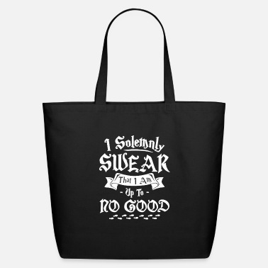 Am I Solemnly Swear That I Am Up To No Good - Eco-Friendly Tote Bag