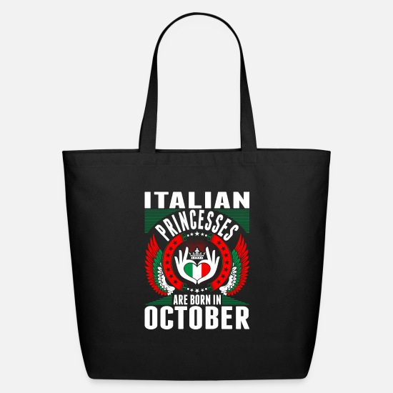 Princess Bags & Backpacks - Italian Princesses Are Born In October - Eco-Friendly Tote Bag black