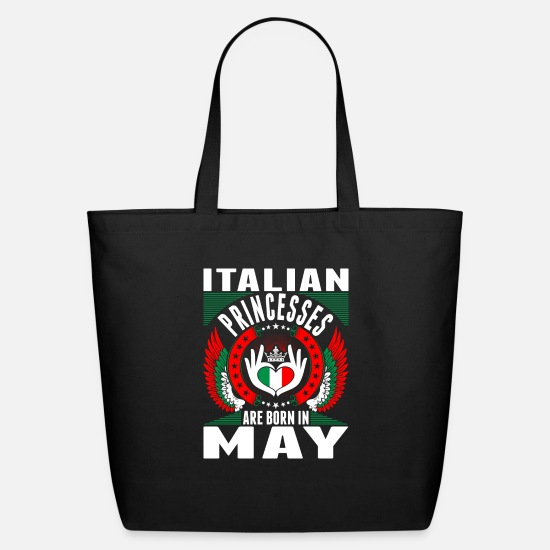 Love Bags & Backpacks - Italian Princesses Are Born In May - Eco-Friendly Tote Bag black