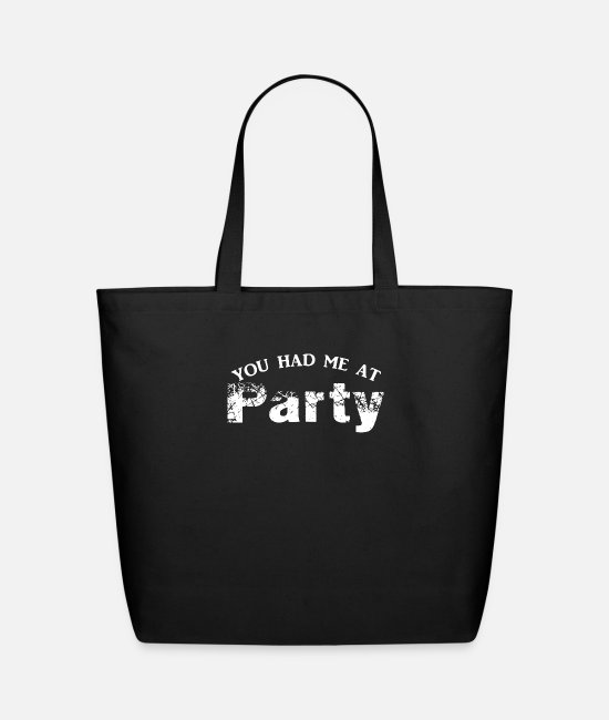 Program (what You Do) Bags & Backpacks - You Had Me At Party - Eco-Friendly Tote Bag black